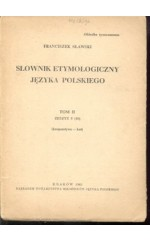 Słownik etymologiczny języka polskiego. T.II.Zesz.5. (Sławski)