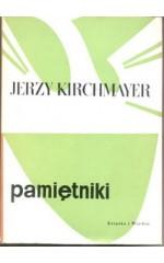 Pamiętniki  / Kirchmayer