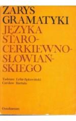 Zarys gramatyki języka staro-cerkiewno-słowiańskiego