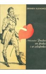 Aleksander Fredro we fraku i w szlafroku
