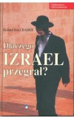 Dlaczego Izrael przegrał ? / Cramer