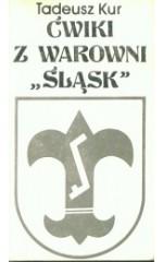 """Ćwiki z warowni """"Śląsk"""""""