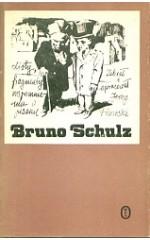 Bruno Schulz Listy, fragmenty. Wspomnienia o pisarzu