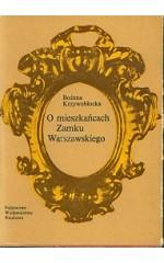 O mieszkańcach Zamku Warszawskiego