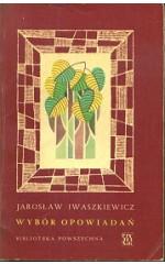 Wybór opowiadań  /  Iwaszkiewicz