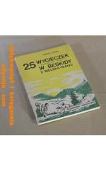 25 wycieczek samochodowo - pieszych w Beskidy z Bielska-Białej