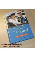 Camilla i Karol. Dzieje burzliwej miłości