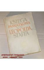 Księga pamiątkowa ku czci Leopolda Staffa