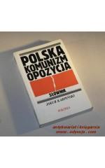 POLSKA KOMUNIZM OPOZYCJA  / Karpiński