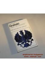 MYŚLI O RZECZYPOSPOLITEJ / Grabski