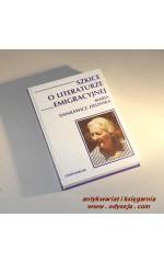 Szkice o literaturze emigracyjnej / Danilewicz Zielińska