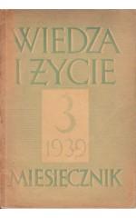 WIEDZA I ŻYCIE  3/1939
