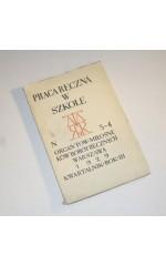 PRACA RĘCZNA W SZKOLE nr  3-4 / 1929