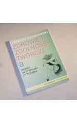 Zdrowie i zdolności twórcze /  Piaskowski