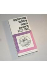 Ilustrowany katalog monet polskich 1916-1982 /  Kamiński