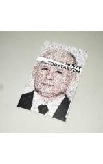 Nowy autorytaryzm / Maciej Gdula