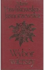 Wybór wierszy /  Pwalikowska-Jasnorzewska
