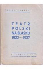 Teatr polski na Śląsku 1922-1937 /  Sobański