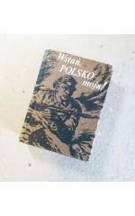 Wstań Polsko moja !  miniatura