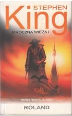 Mroczna wieża tom 1 /  King